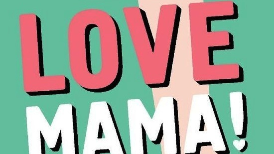Winnen: Love Mama!