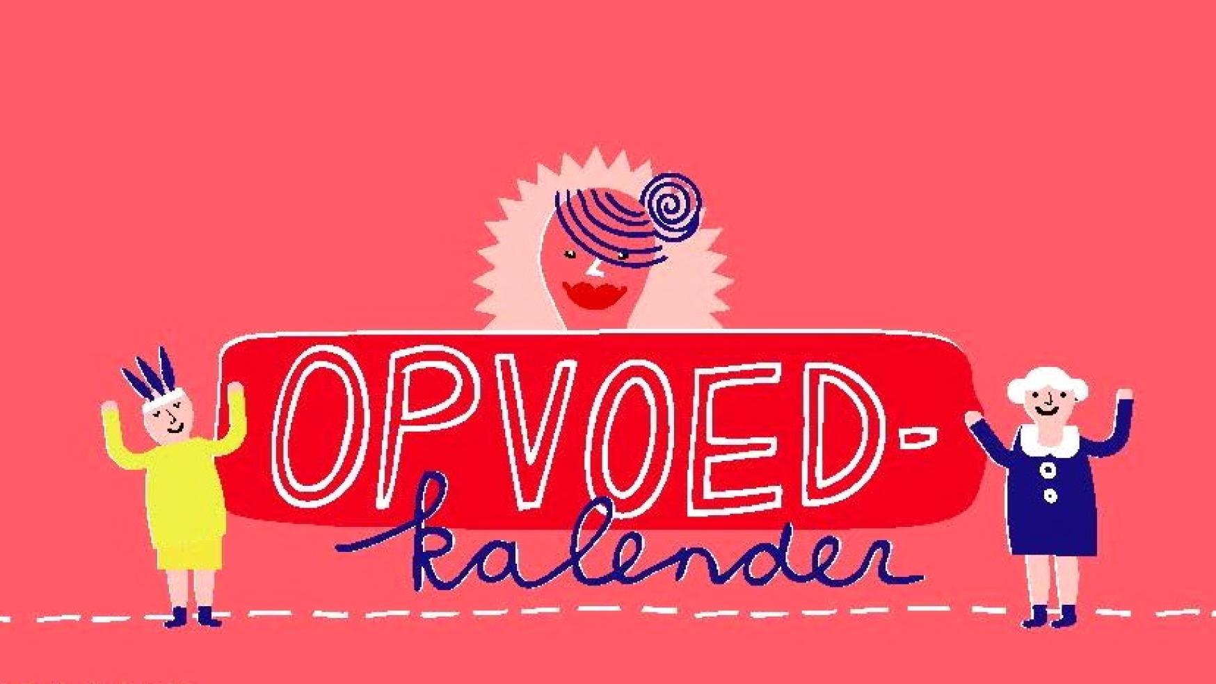 #18 Snors adventskalender: Opvoedkalender