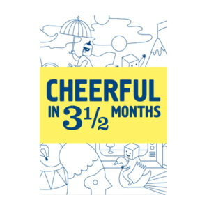 cover cheerful in 3,5 months